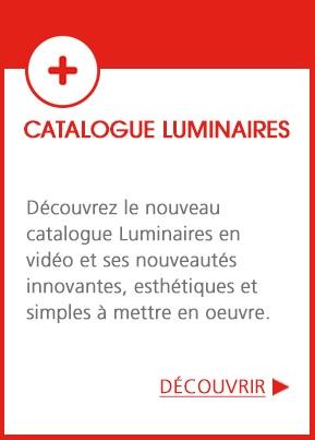Découvrez notre catalogue Luminaires