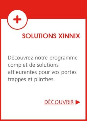 Solution affleurantes XINNIX
