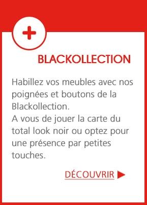 Blackollection - Habillez vos meubles avec notre sélection de poignées et boutons
