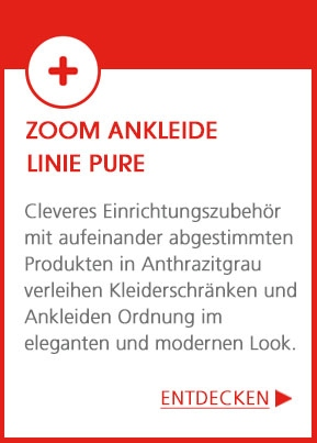 Ankleide - Linie Pure