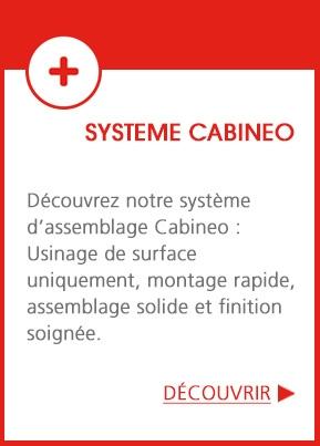 Assemblage monobloc CABINEO pour un montage facile et une finition soignée