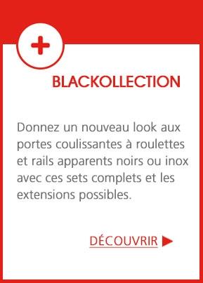 Blackollection - Rails et coulisses apparents disponibles en noir !